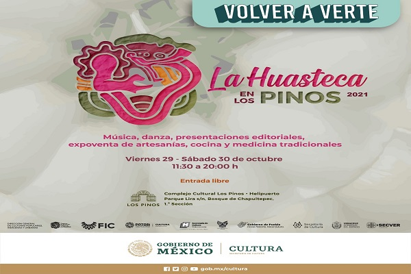 Regresa la fiesta Huasteca al Complejo Cultural Los Pinos